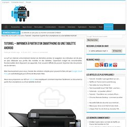 Tutoriel - Imprimer à partir d'un smartphone ou une tablette Android