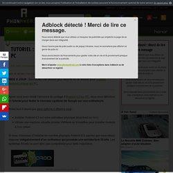 Tutoriel : installer Android 4.3 sur votre PC