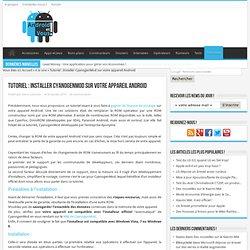 Tutoriel : Installer CyanogenMod sur votre appareil Android