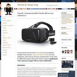 Tutoriel : Comment installer l'Oculus Rift sur son ordinateur ?