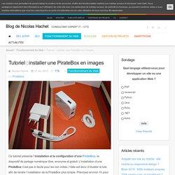 Tutoriel : installer une PirateBox en images