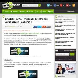 Tutoriel : installez Ubuntu Desktop sur votre appareil Android ! - PhonAndroid