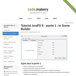Tutoriel JavaFX 8 - partie 1 : le Scene Builder