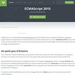 Tutoriel Vidéo Javascript ECMAScript 2015