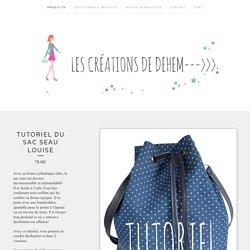Tutoriel du sac seau Louise / Les créations de Dehem