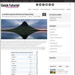 #291 Le meilleur moyen de référencer son blog sur Bing