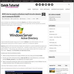 #324 Lister les comptes ordinateurs inactifs de votre domaine avec la commande DSQUERY.