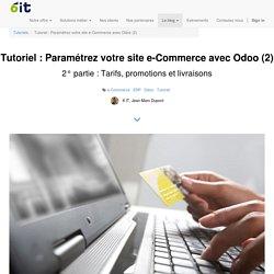 6 IT - Tutoriel : Paramétrez votre site e-Commerce avec Odoo (2)