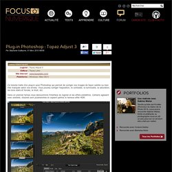 Tutoriel vidéo plug-in Photoshop : Topaz Adjust 3