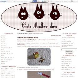 Tutoriel pochette en tissus - Le show des chats Mallow