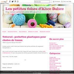 Tutoriel : pochettes plastiques pour chutes de tissus - Les petites folies d'Alice Balice