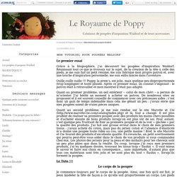Mon tutoriel pour poupées Waldorf - Le royaume de Poppy