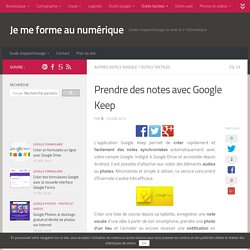 Tutoriel : prendre des notes avec Google Keep