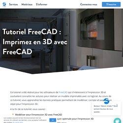Tutoriel FreeCAD: préparer votre fichier pour l'impression 3D