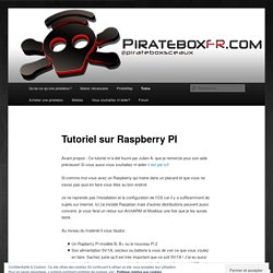 Tutoriel sur Raspberry PI
