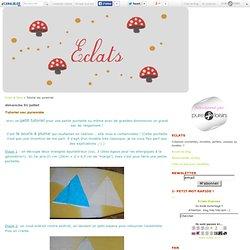 Tutoriel sac pyramide - Eclats