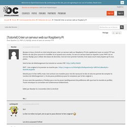 [Tutoriel] Créer un serveur web sur Raspberry Pi