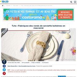 Déco de table faite maison : tutoriel ronds de serviette en macramé