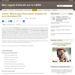 Tutoriel : Mise en place d'une solution de gestion de parc informatique (1/2)