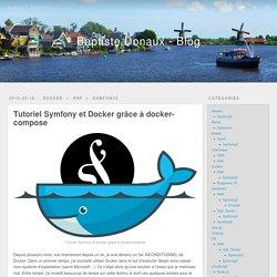 Tutoriel Symfony et Docker grâce à docker-compose