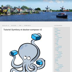 Tutoriel Symfony et docker-compose v2