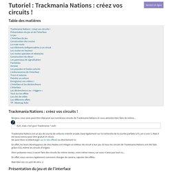 Tutoriel : Trackmania Nations : créez vos circuits !