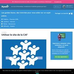 Tutoriel Utiliser le site de la CAF