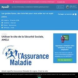 Tutoriel Utiliser le site de la Sécurité Sociale, AMELI