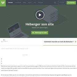Tutoriel Vidéo Héberger son site