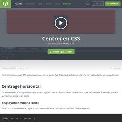 Tutoriel Vidéo HTML-CSS Centrer en CSS
