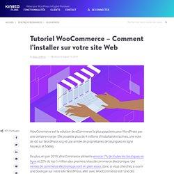 Tutoriel WooCommerce - Comment l'installer sur votre site Web (Étape par étape)