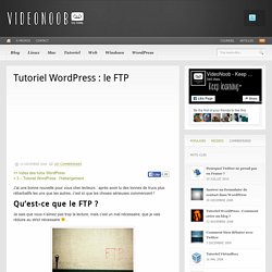 Tutoriel WordPress : le FTP