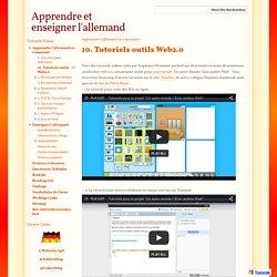 10. Tutoriels outils Web2.0 - Apprendre et enseigner l'allemand