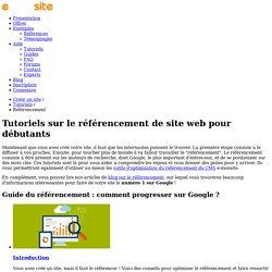 Tutoriels : Comment référencer son site web sur Google ?
