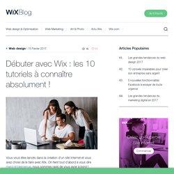 Débuter avec Wix : les 10 tutoriels à connaître absolument