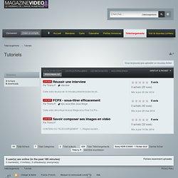 Tutoriels - FORUMS MAGAZINEVIDEO.COM
