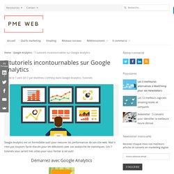 7 tutoriels incontournables sur Google Analytics