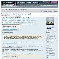 Tutoriel : insérer une vidéo Youtube dans un forum phpBB : Tutoriels informatique
