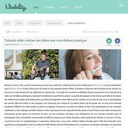 Tutoriels vidéo : réaliser des vidéos avec votre Reflex numérique