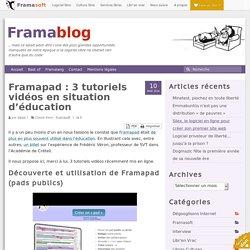 Framapad : 3 tutoriels vidéos en situation d'éducation