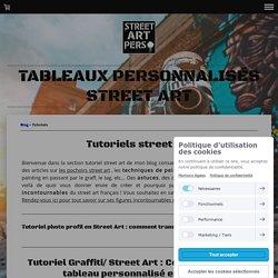Tutoriels street art : techniques, astuces conseils