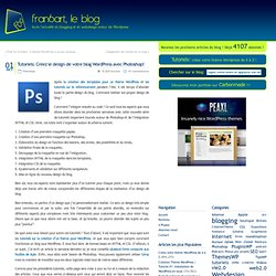 Tutoriels: Créez le design de votre blog Wordpress avec Photoshop!