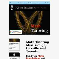 #1 Rated High Quality Math Tutoring Oakville, Mississauga and Toronto
