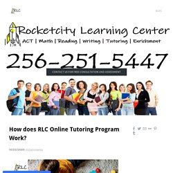How does RLC Online Tutoring Program Work?