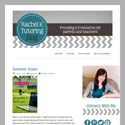 Rachel K Tutoring Blog - Providing resources for parents and teachers!