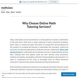 Why Choose Online Math Tutoring Services? – mathclass