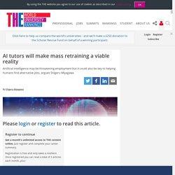 AI tutors will make mass retraining a viable reality