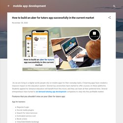 How to build an uber for tutors app successfully in the current market