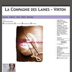 Tag Tutos - Page 11/11 - La Compagnie des Laines - Virton