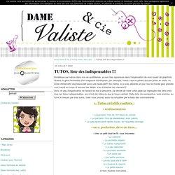TUTOS, liste des indispensables !!! - Dame Valiste & Cie